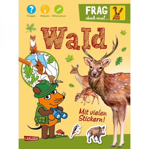"""Kinderbuch """"Frag doch mal ... die Maus!: Wald"""""""