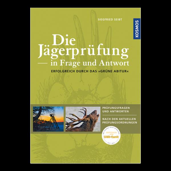 """Buch """"Seibt - Die Jägerprüfung in Frage und Antwort"""""""