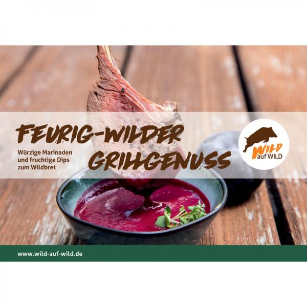 """Broschüre """"Feurig wilder Grillgenuss - Marinaden & Dips"""""""