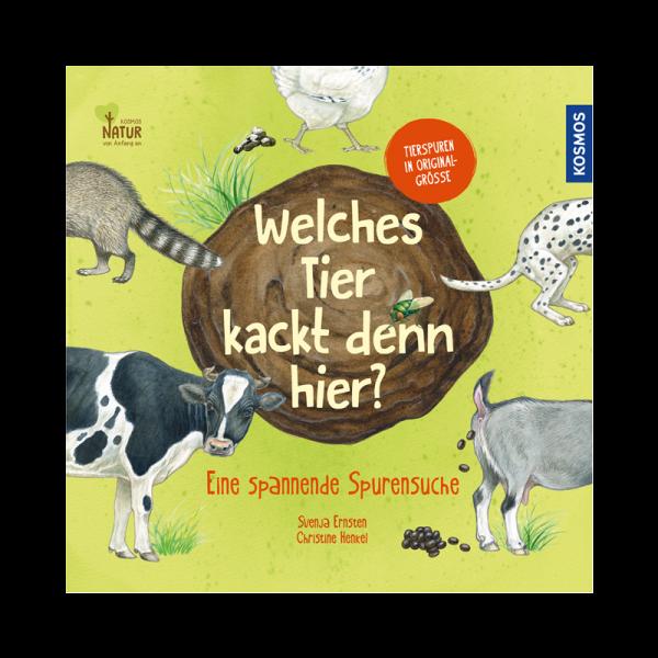 """Kinderbuch """"Welches Tier kackt denn hier?"""""""