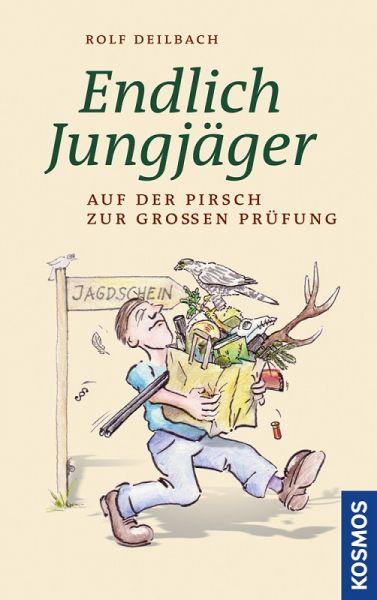 """Buch """"Endlich Jungjäger"""""""