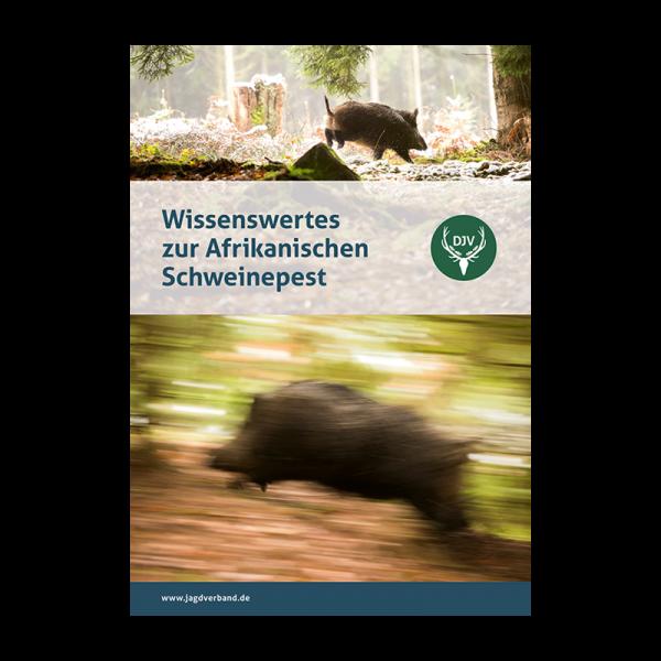 """Broschüre """"Wissenswertes zur Afrikanischen Schweinepest"""""""