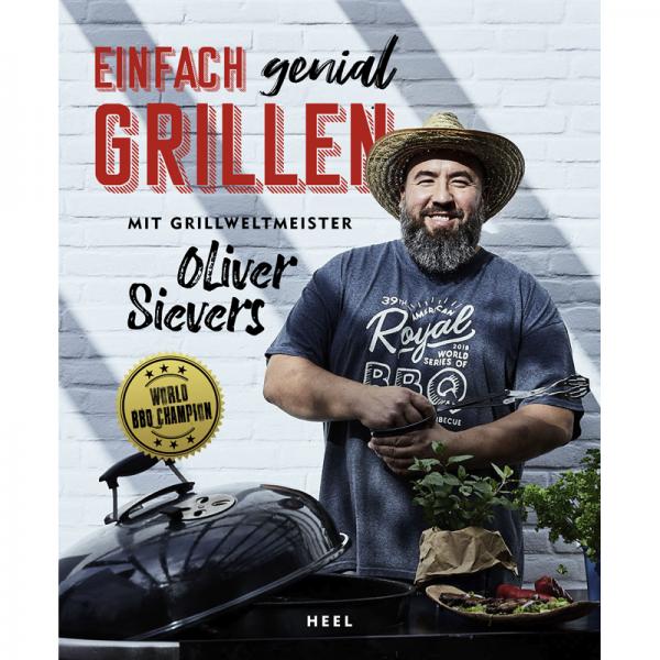 """Kochbuch """"Oliver Sievers: Einfach genial Grillen"""""""