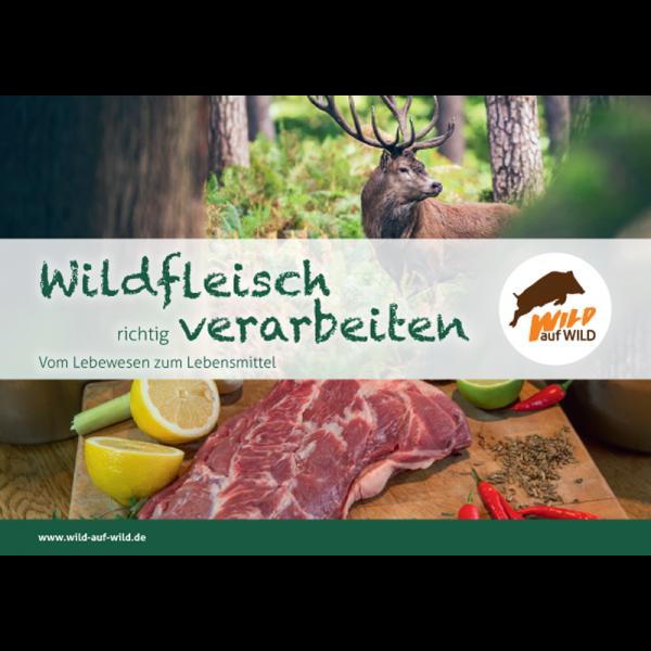 """Broschüre """"Wildfleisch richtig verarbeiten"""""""